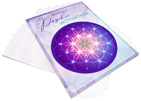 A Monthly Psychic Activation